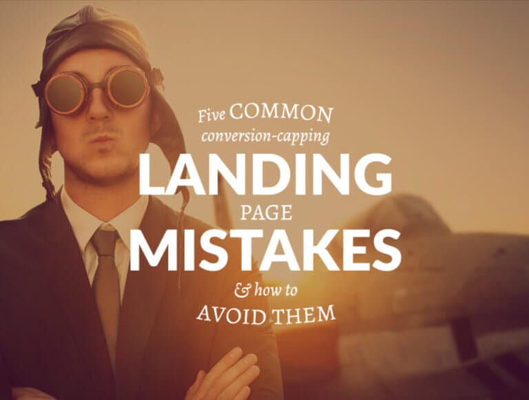 Five common landing page mistakes