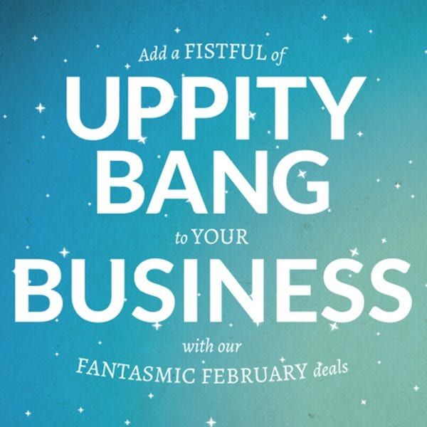 UPPITY BANG YOUR BUSINESS!